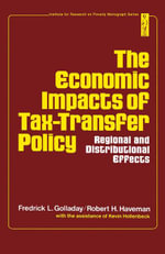 The economic impacts of tax-transfer policy : Regional and distributional effects - Fredrick L. Golladay
