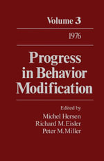 Progress in Behavior Modification : Volume 3