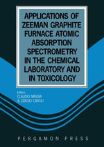 Applications of Zeeman Graphite Furnace Atomic Absorption Spectrometry in the Chemical Laboratory and in Toxicology