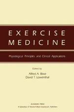 Exercise Medicine : Physiological Principles and Clinical Applications