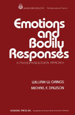 Emotions and Bodily Responses : A Psychophysiological Approach