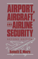 Airport, Aircraft, and Airline Security - Gerard Meurant
