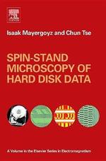 Spin-Stand Microscopy of Hard Disk Data - Isaak D Mayergoyz