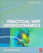 Practical Ship Hydrodynamics - Volker Bertram