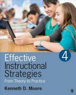 Effective Instructional Strategies : From Theory to Practice - Kenneth D. Moore