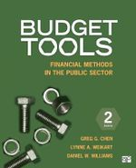 Budget Tools : Financial Methods in the Public Sector - Greg G. Chen
