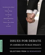 Issues for Debate in American Public Policy : Selections from CQ Researcher - CQ Researcher
