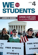 We the Students : Supreme Court Cases for and About Students - Jamin B. Raskin