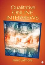Qualitative Online Interviews : Strategies, Design and Skills - Janet Salmons