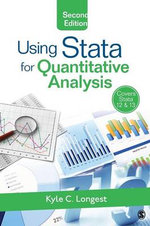 Using Stata for Quantitative Analysis - Dr. Kyle C. Longest