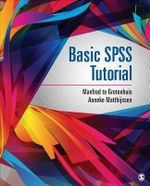 Basic SPSS Tutorial - Manfred te Grotenhuis