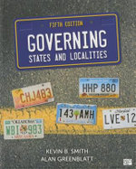 Governing States and Localities - Kevin B. Smith