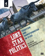 Lone Star Politics; Tradition and Transformation in Texas 4 Edition