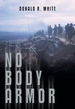 No Body Armor - Donald R. White