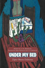 Under My Bed : Zipto Meets Dubious - Catharina Ingelman-Sundberg