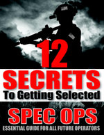 12 Secrets to Getting Selected : Spec Ops Essential Guide for All Future Operators - Chase Warren