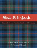 Bed-Sti Jack.....It's All about Family, Faith and Country