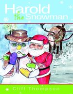 Harold the Snowman - Cliff Thompson