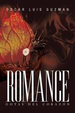 Romance : Gotas del Corazon - Oscar Luis Guzman