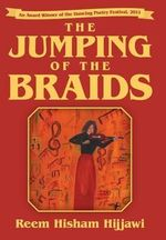 The Jumping of the Braids - Reem Hisham Hijjawi