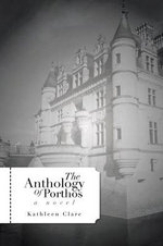 The Anthology of Porthos - Kathleen Clare