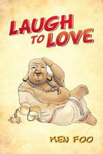 Laugh to Love - Ken Foo