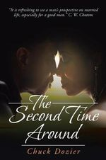 The Second Time Around - Chuck Dozier