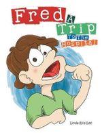 Fred : A Trip to the Hospital - Linda Ellis Lee