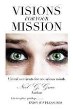 Visions for Your Mission - Noel G. Grace