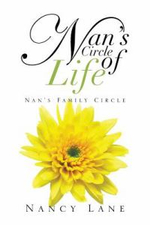 Nan's Circle of Life : Nan's Family Circle - Nancy Lane
