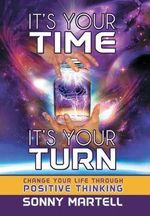 It's Your Time, It's Your Turn - Sonny Martell