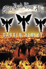 More Dead Than Alive - Darren Henley