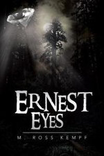 Ernest Eyes - M. Ross Kempf