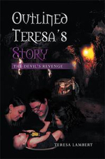 Outlined Teresa's Story - The Devil's Revenge - Teresa Lambert
