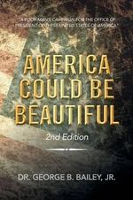 America Could Be Beautiful :