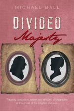 Divided Majesty - Michael Ball