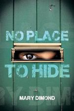 No Place to Hide - Mary Dimond