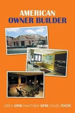American Owner Builder - Leeza Sipek