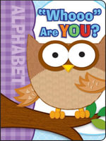 Whooo Are You? , Grades Infant - Preschool - Brighter Child