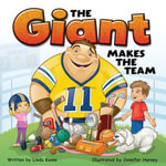 Giant Makes the Team - Linda Koons