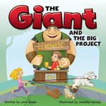 Giant and the Big Project - Kim Thompson