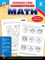 Common Core Connections Math, Grade K - Carson-Dellosa Publishing