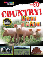 Country! Life on a Farm : Level 1 - Teresa Domnauer