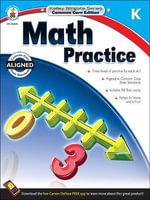 Math Practice, Grade K - Carson-Dellosa Publishing