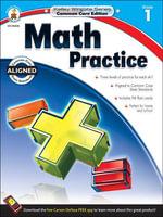 Math Practice, Grade 1 - Carson-Dellosa Publishing