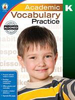 Academic Vocabulary Practice, Grade K - Jennifer B. Stith