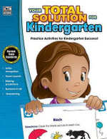 Your Total Solution for Kindergarten Workbook - Thinking Kids