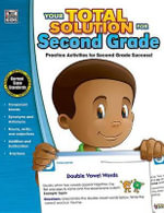 Your Total Solution for Second Grade Workbook - Thinking Kids