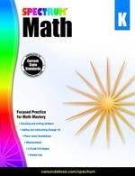 Spectrum Math Workbook, Grade K - Spectrum
