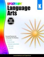 Spectrum Language Arts, Grade K - Spectrum
